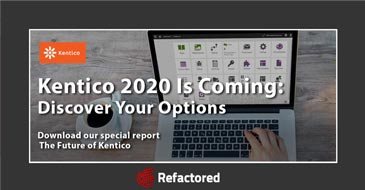 The Future of Kentico